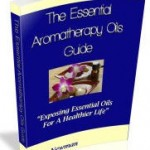 Essential Aromatherapy Oils Guide